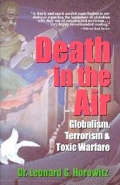 Death in the Air: Globalism, Terrorism & Toxic Warfare