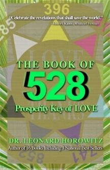 the book of 528 prosperity by dr leonard horowitz, sherri Kane, sherri kane and leonard horowitz, Horokane
