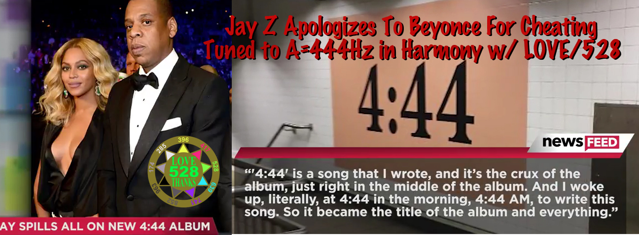 528 Revolution Jay Z Does 4:44 Album in A=444Hz/C=528Hz